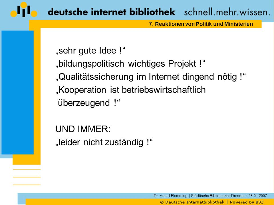 Dr. Arend Flemming | Städtische Bibliotheken Dresden | 18.01.2007 7.