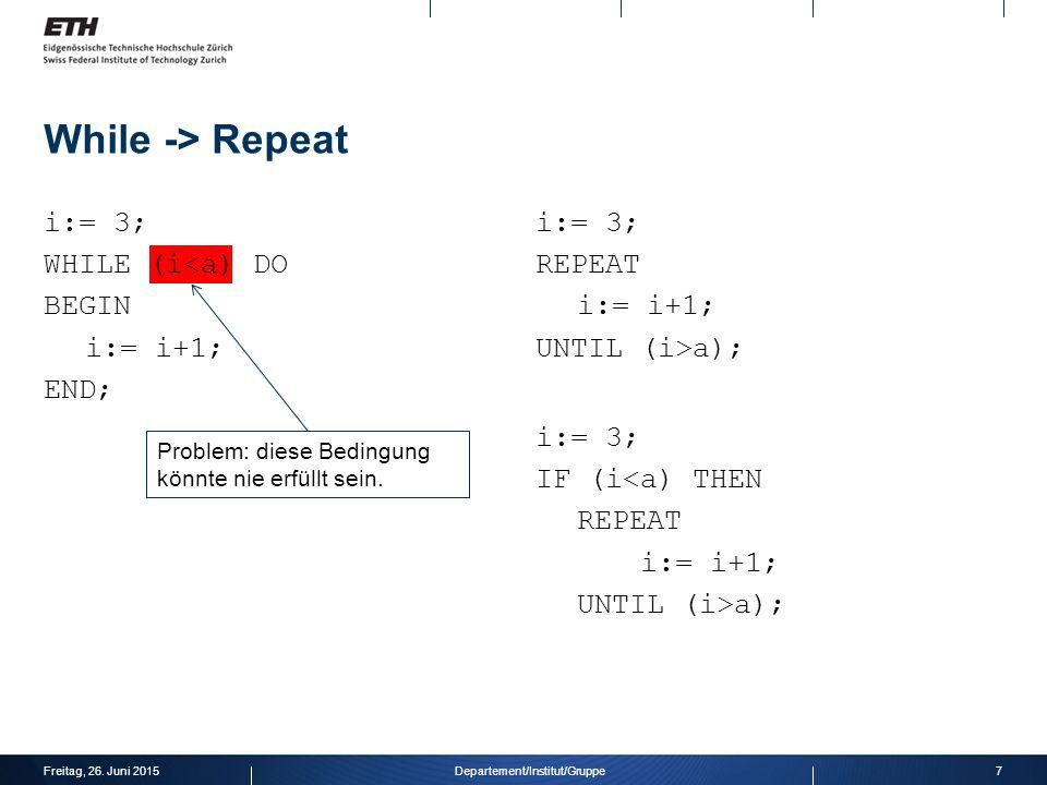 Schleifen  Wann wird die Schleife ausgeführt. Wo steht sie im Programmablauf.