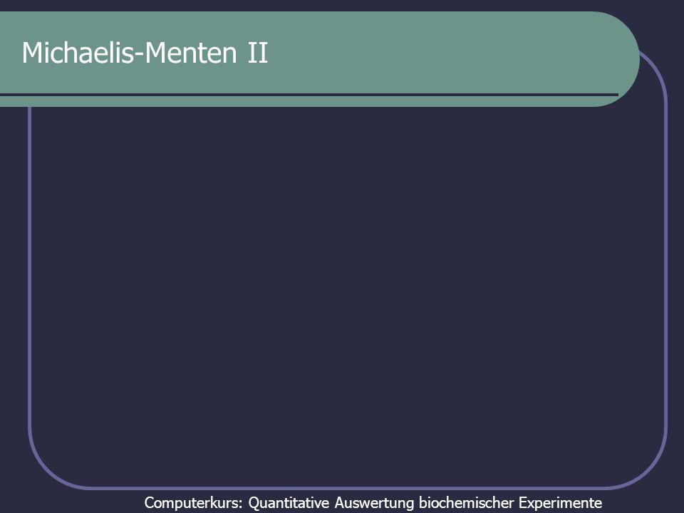 Michaelis-Menten II