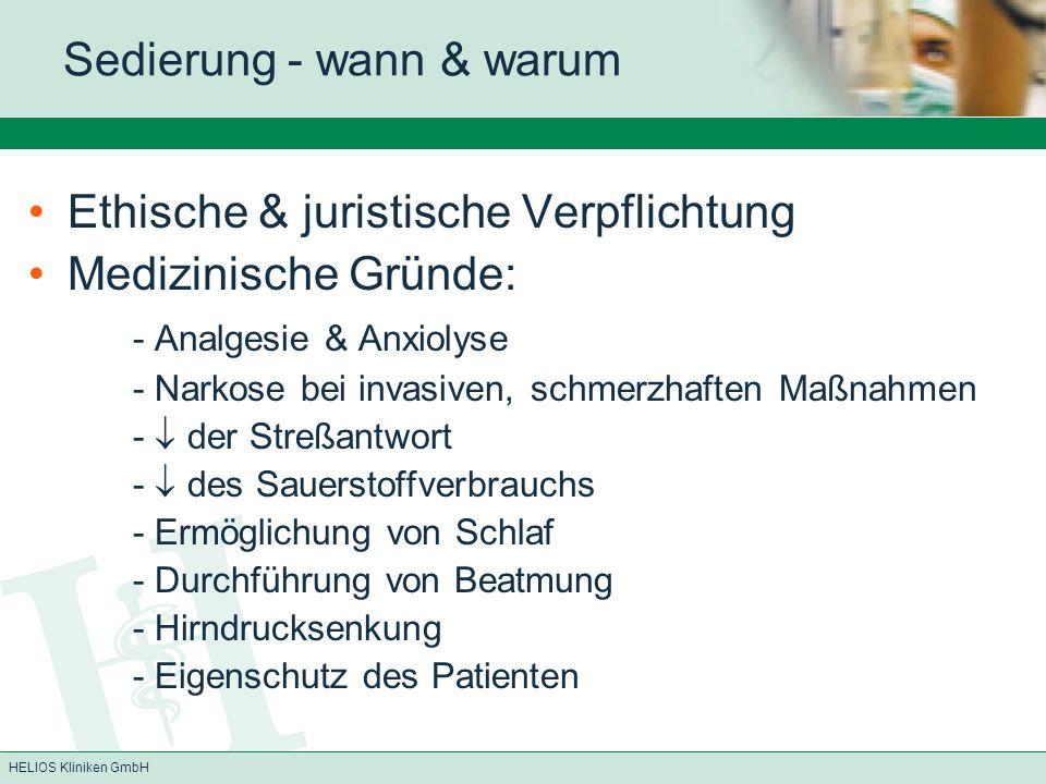 HELIOS Kliniken GmbH Propofol Metabolisierung in Leber (Glucuronidierung), Lunge (first pass), Ausscheidung inaktiver Metabolite über die Niere kurze Wirkdauer (4 - 6 min, HWZ ca.