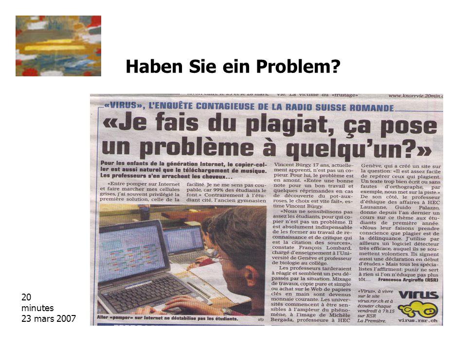 Haben Sie ein Problem? 20 minutes 23 mars 2007