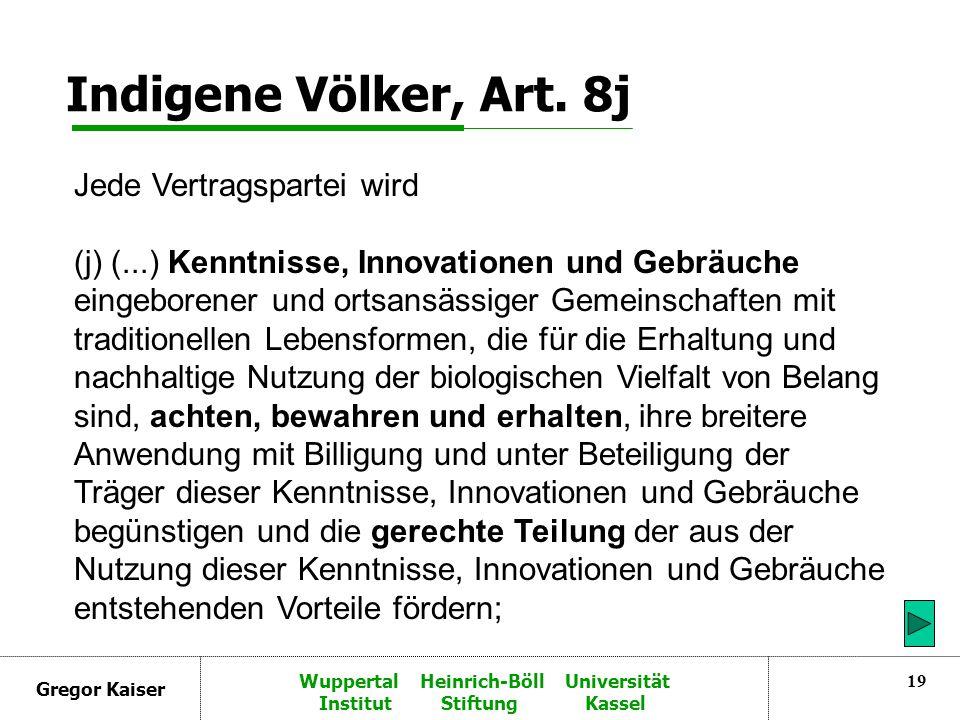 Gregor Kaiser Wuppertal Heinrich-Böll Universität Institut Stiftung Kassel 19 Indigene Völker, Art.