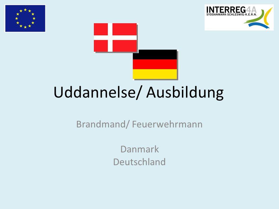 Uddannelse/ Ausbildung Brandmand/ Feuerwehrmann Danmark Deutschland