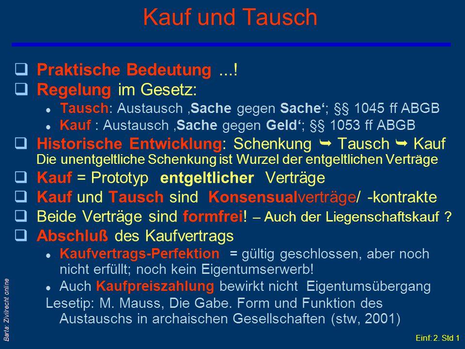 Einf: 2.Std 1 Barta: Zivilrecht online Kauf und Tausch qPraktische Bedeutung....