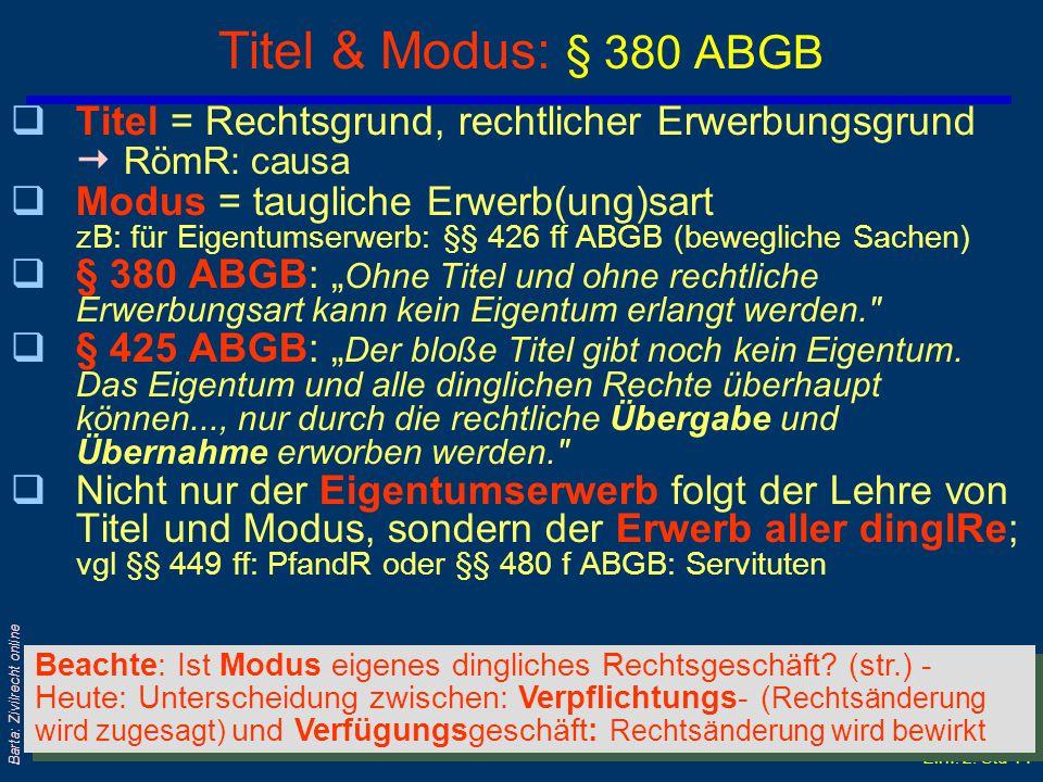 Einf: 2. Std 13 Barta: Zivilrecht online Gegenüberstellung: SachenR SchuldR Nach Gschnitzer zB Eigentum zB Kauf