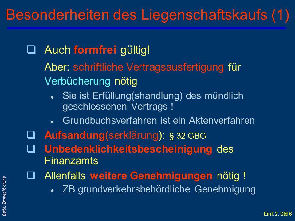 Einf: 2. Std 5 Barta: Zivilrecht online Haupt- und Neben(leistungs)pflichten Recht auf Kaufpreis Pflicht zur Kaufpreiszahlung Pflicht Kaufgegenstand z