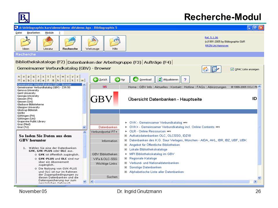 November 05Dr. Ingrid Gnutzmann26 Recherche-Modul