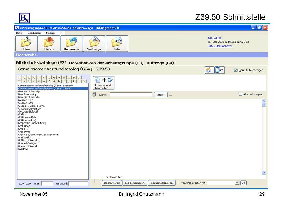 November 05Dr. Ingrid Gnutzmann29 Z39.50-Schnittstelle