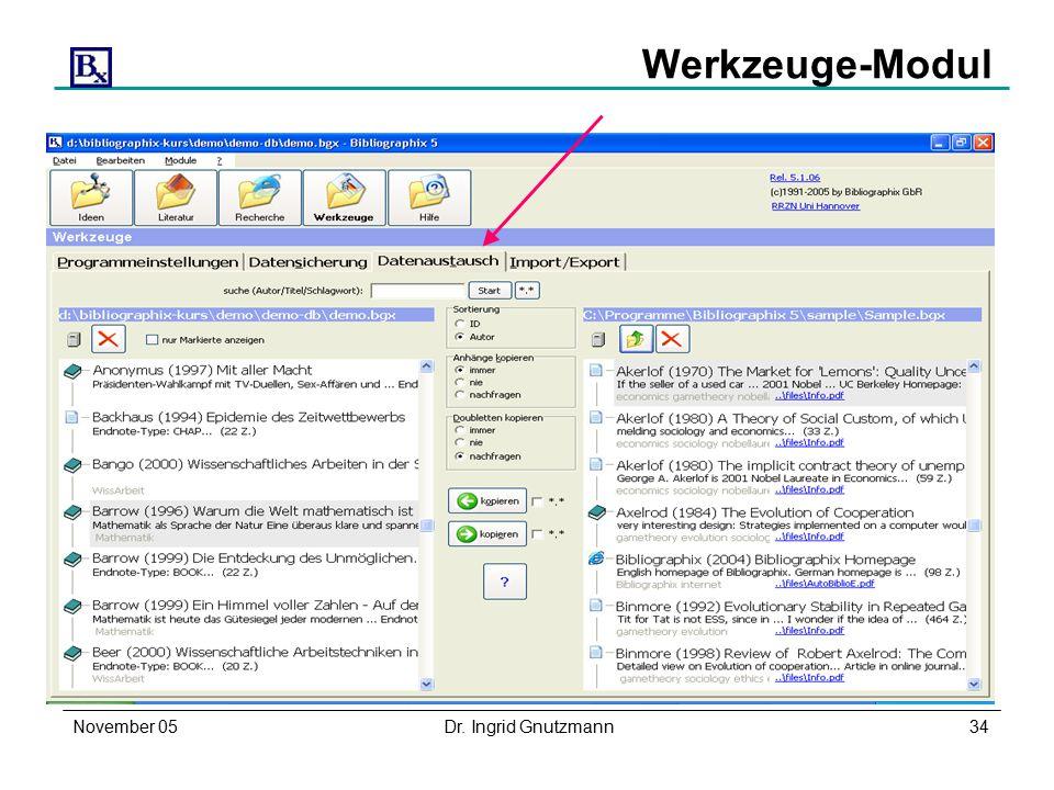 November 05Dr. Ingrid Gnutzmann34 Werkzeuge-Modul