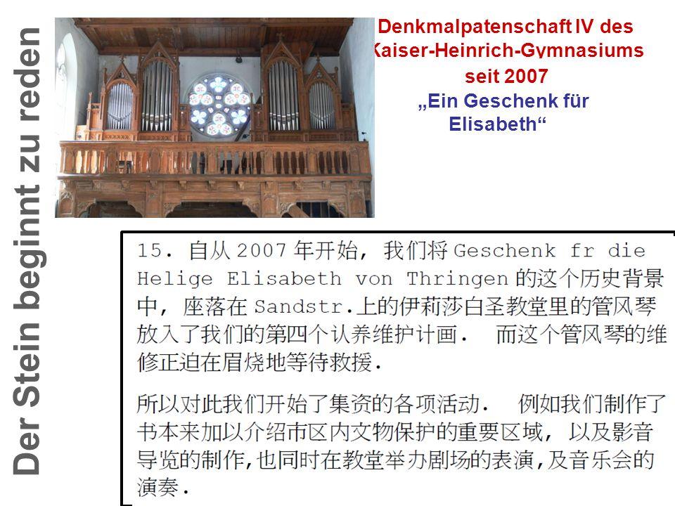"""Der Stein beginnt zu reden Denkmalpatenschaft IV des Kaiser-Heinrich-Gymnasiums seit 2007 """"Ein Geschenk für Elisabeth"""""""