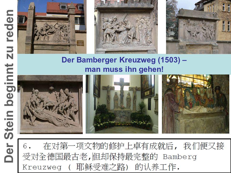 Der Bamberger Kreuzweg (1503) – man muss ihn gehen! Der Stein beginnt zu reden
