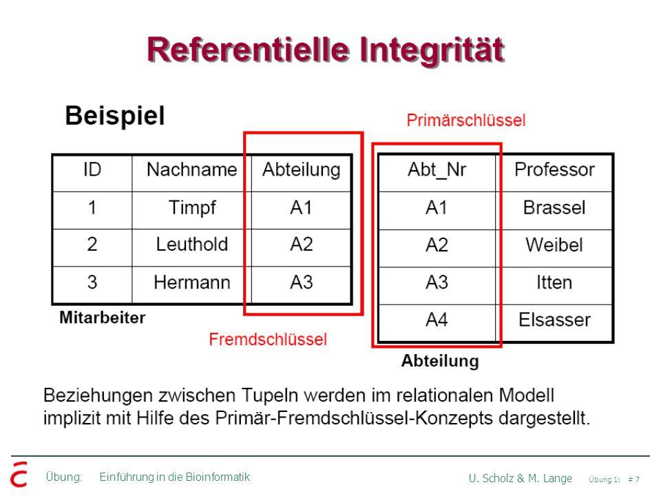 Übung: Einführung in die Bioinformatik U. Scholz & M. Lange Übung 1: # 7