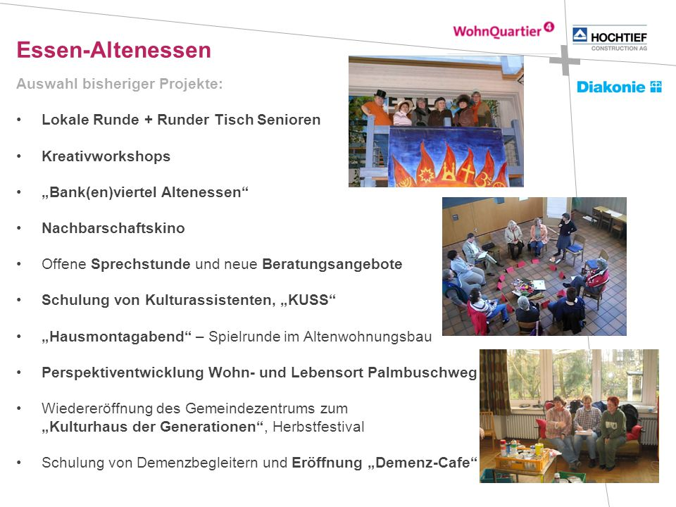 """Essen-Altenessen Auswahl bisheriger Projekte: Lokale Runde + Runder Tisch Senioren Kreativworkshops """"Bank(en)viertel Altenessen"""" Nachbarschaftskino Of"""