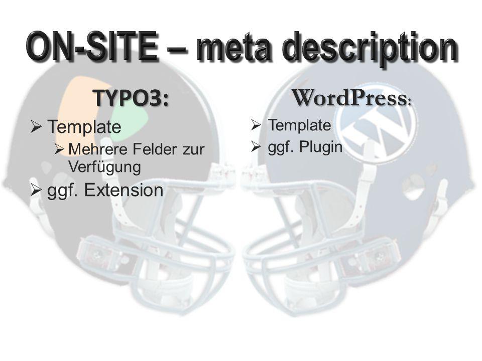 TYPO3:  REALURL Extension  auch für GET- Parameter von Extensions einstellbar PHP [in RealURL Extension] WordPress:  Im Core  auch für GET- Parameter von Plugins einstellbar PHP [im Plugin]