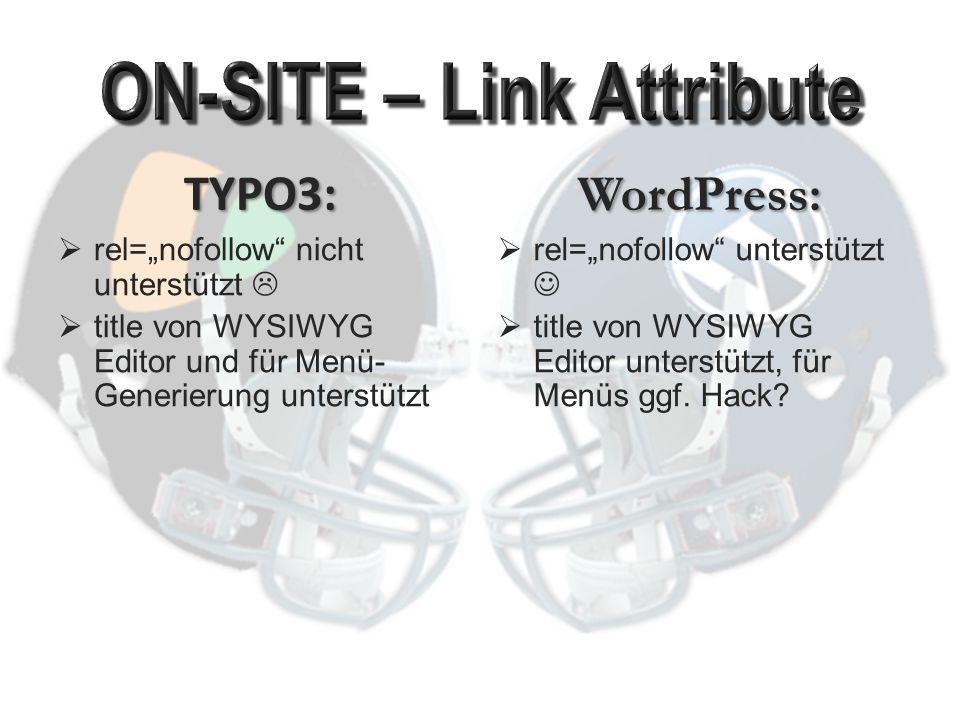 TYPO3:  XML-Sitemap: Extension  On-page Sitemap: Core (auch Sub-Sitemaps) WordPress:  XML-Sitemap: Plugin  On-page Sitemap: ???