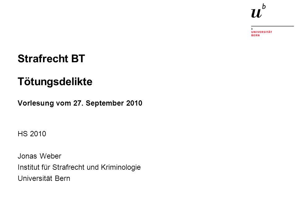 Strafrecht BT Tötungsdelikte Vorlesung vom 27.