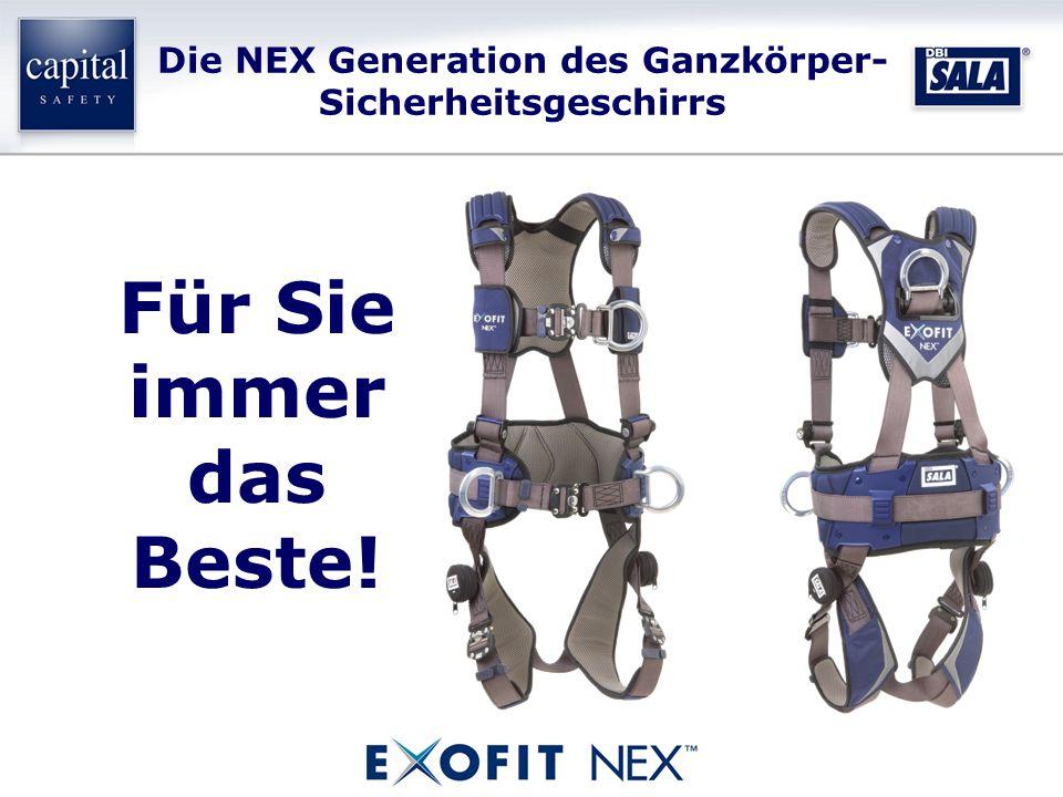 Die NEX Generation des Ganzkörper- Sicherheitsgeschirrs Für Sie immer das Beste!
