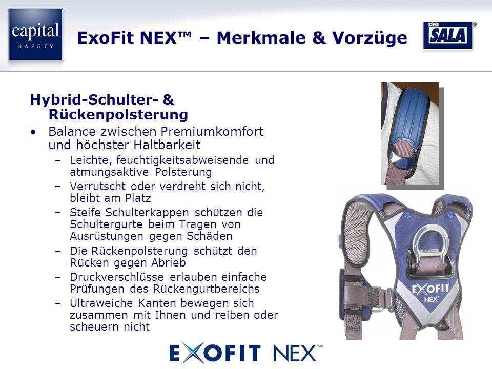 ExoFit NEX™ – Merkmale & Vorzüge Hybrid-Schulter- & Rückenpolsterung Balance zwischen Premiumkomfort und höchster Haltbarkeit –Leichte, feuchtigkeitsabweisende und atmungsaktive Polsterung –Verrutscht oder verdreht sich nicht, bleibt am Platz –Steife Schulterkappen schützen die Schultergurte beim Tragen von Ausrüstungen gegen Schäden –Die Rückenpolsterung schützt den Rücken gegen Abrieb –Druckverschlüsse erlauben einfache Prüfungen des Rückengurtbereichs –Ultraweiche Kanten bewegen sich zusammen mit Ihnen und reiben oder scheuern nicht