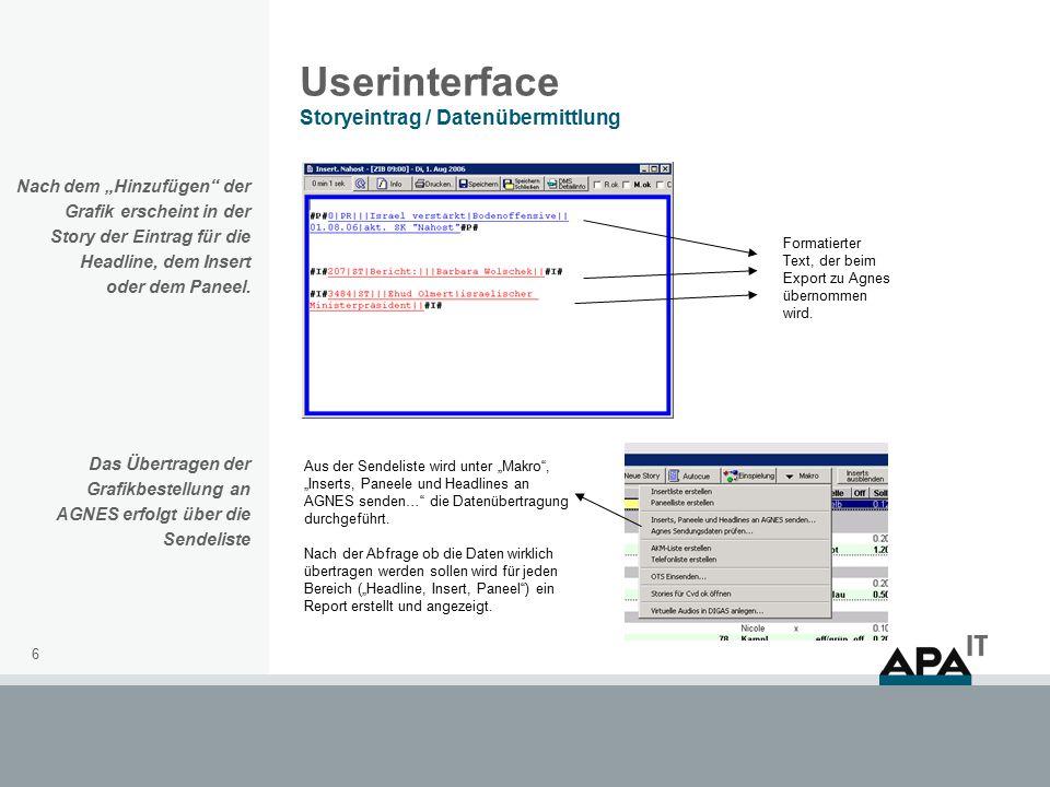 """6 Userinterface Storyeintrag / Datenübermittlung Nach dem """"Hinzufügen der Grafik erscheint in der Story der Eintrag für die Headline, dem Insert oder dem Paneel."""