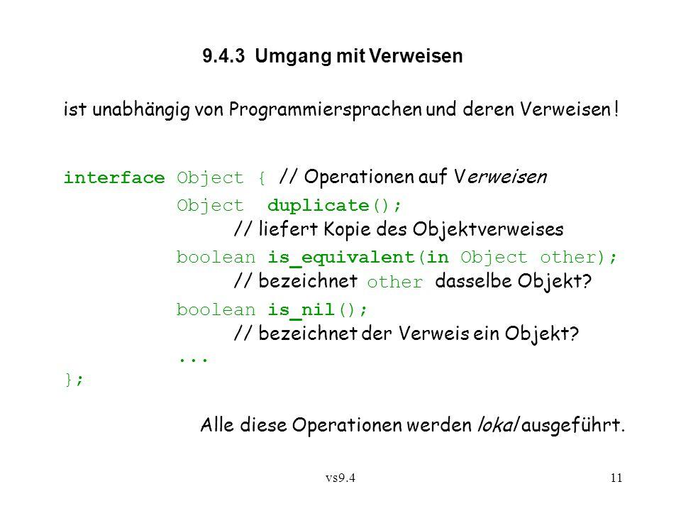 vs9.411 9.4.3 Umgang mit Verweisen ist unabhängig von Programmiersprachen und deren Verweisen .
