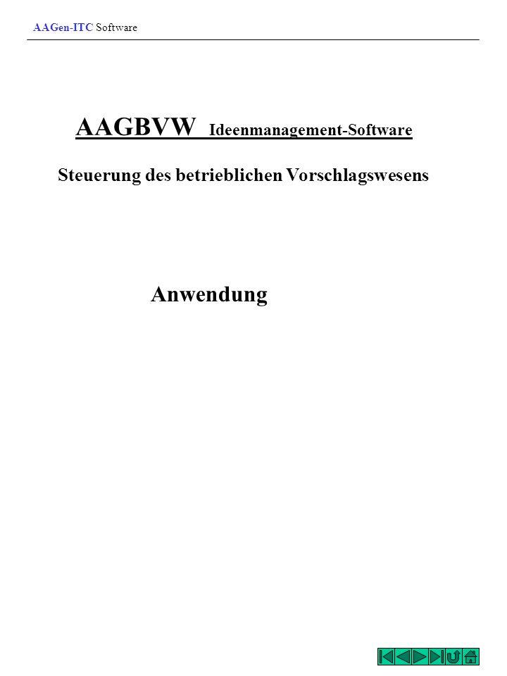 AAGBVW Ideenmanagement-Software Steuerung des betrieblichen Vorschlagswesens Anwendung AAGen-ITC Software