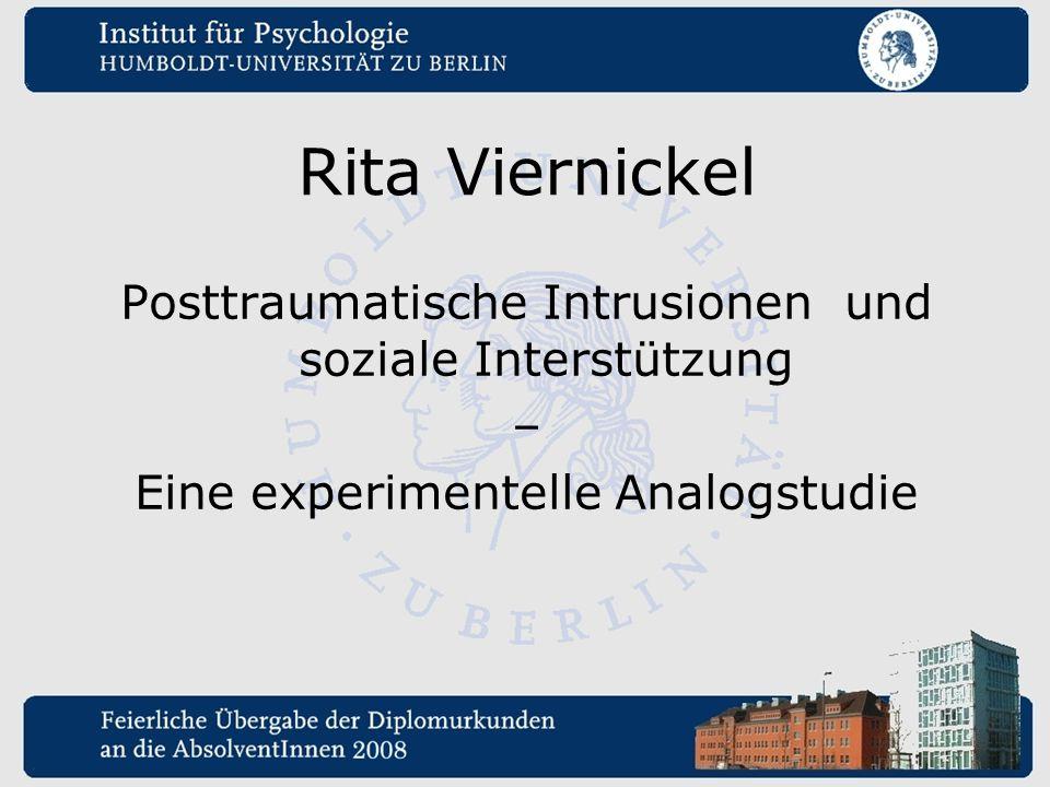 Rita Viernickel Posttraumatische Intrusionen und soziale Interstützung – Eine experimentelle Analogstudie
