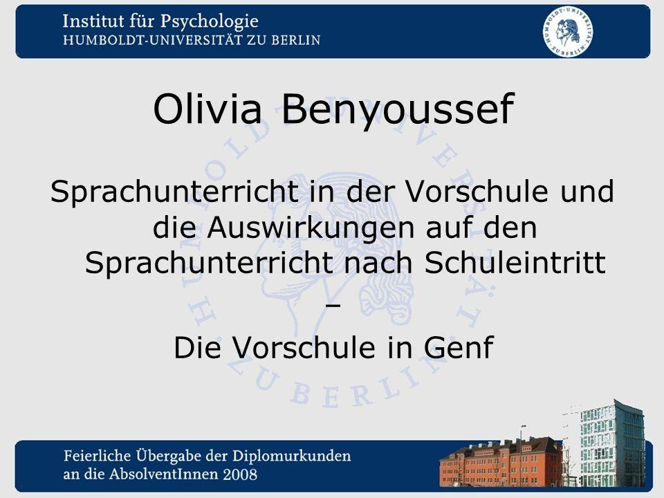 Olivia Benyoussef Sprachunterricht in der Vorschule und die Auswirkungen auf den Sprachunterricht nach Schuleintritt – Die Vorschule in Genf