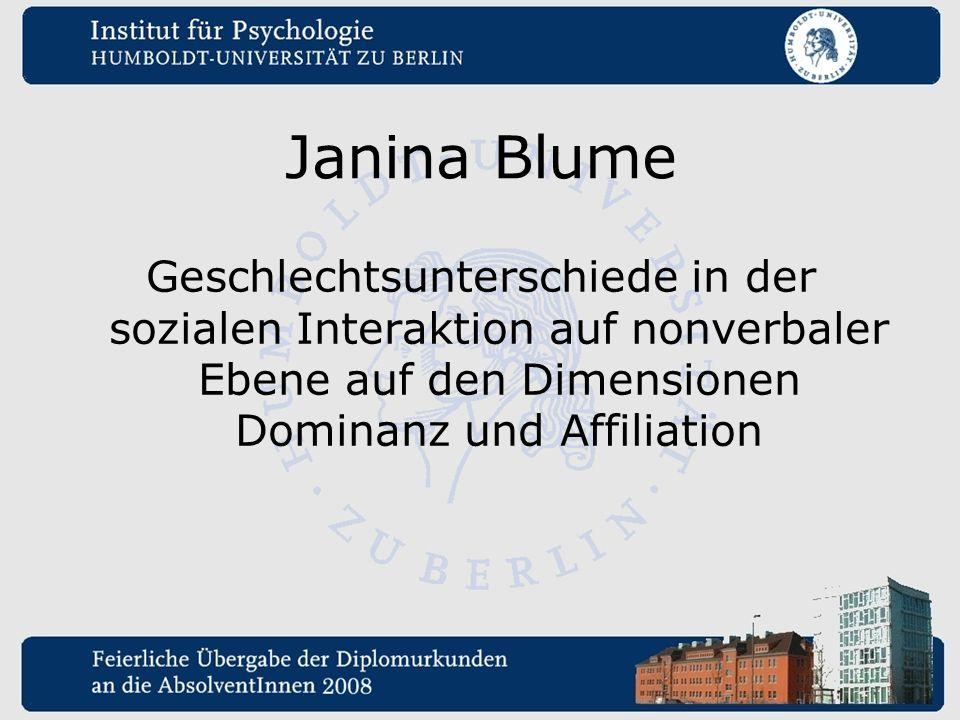 Janina Blume Geschlechtsunterschiede in der sozialen Interaktion auf nonverbaler Ebene auf den Dimensionen Dominanz und Affiliation