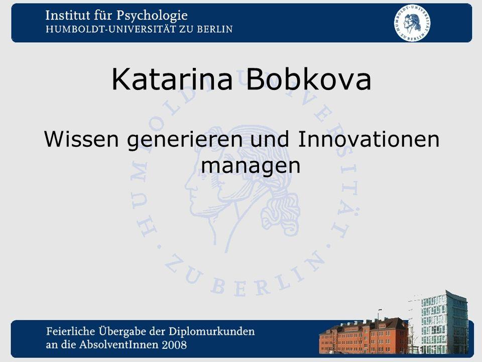 Katarina Bobkova Wissen generieren und Innovationen managen