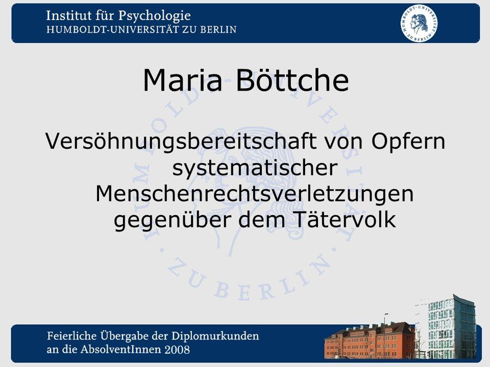 Maria Böttche Versöhnungsbereitschaft von Opfern systematischer Menschenrechtsverletzungen gegenüber dem Tätervolk