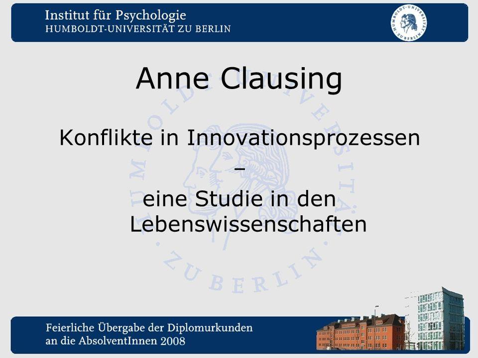 Anne Clausing Konflikte in Innovationsprozessen – eine Studie in den Lebenswissenschaften