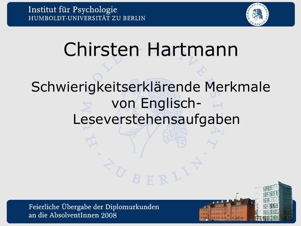 Chirsten Hartmann Schwierigkeitserklärende Merkmale von Englisch- Leseverstehensaufgaben