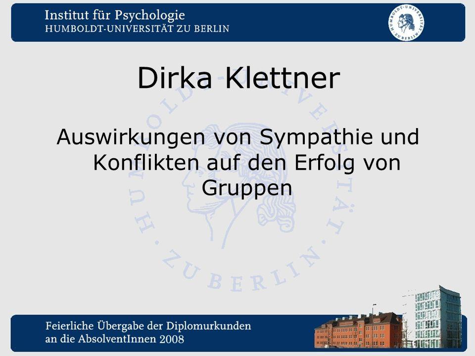 Dirka Klettner Auswirkungen von Sympathie und Konflikten auf den Erfolg von Gruppen