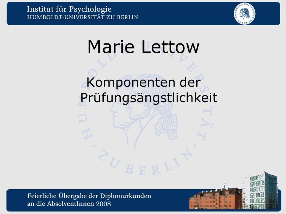 Marie Lettow Komponenten der Prüfungsängstlichkeit