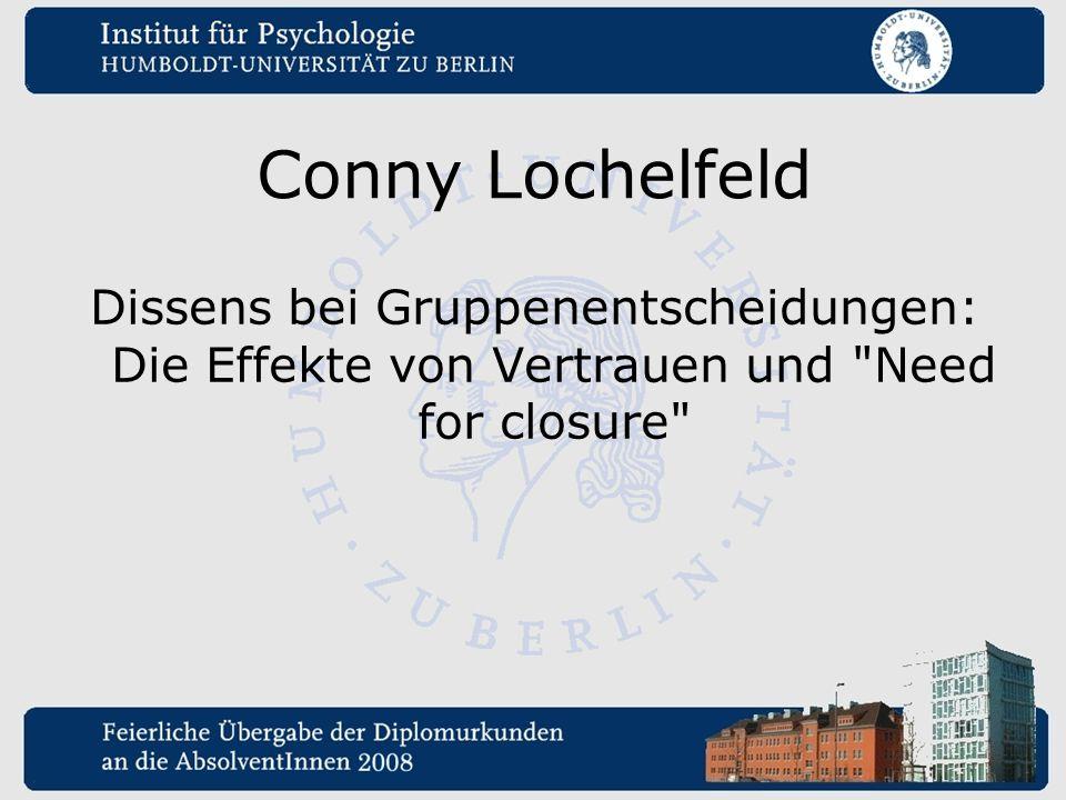 Conny Lochelfeld Dissens bei Gruppenentscheidungen: Die Effekte von Vertrauen und