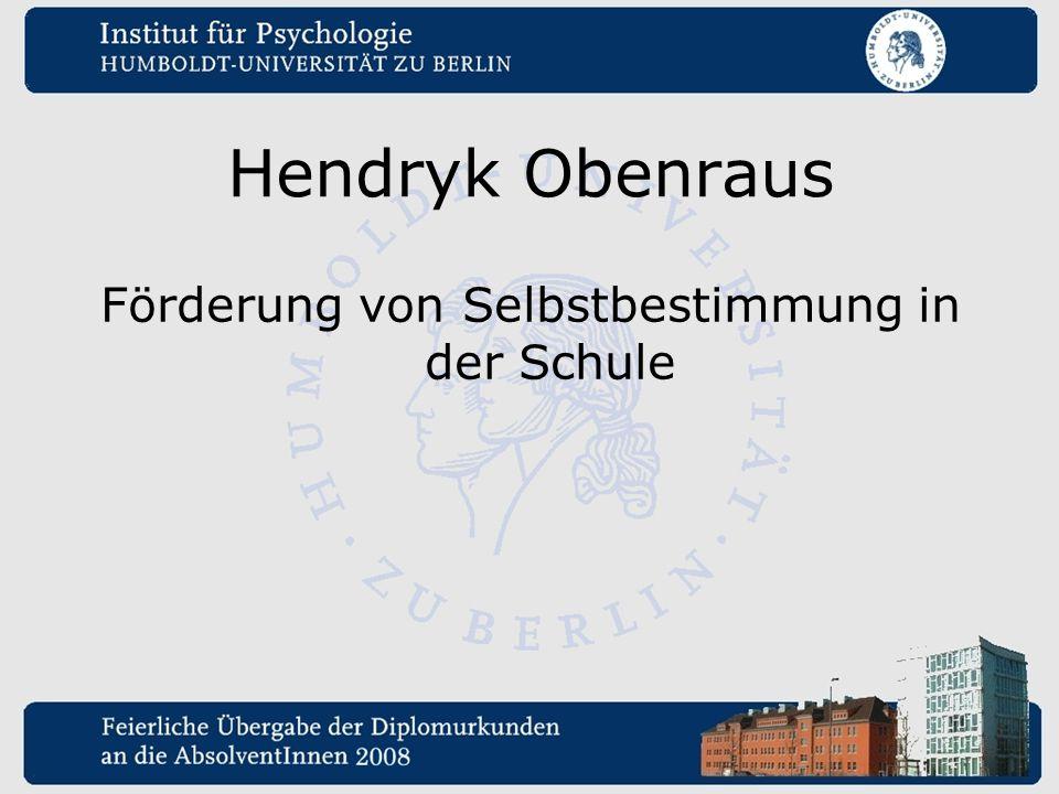 Hendryk Obenraus Förderung von Selbstbestimmung in der Schule