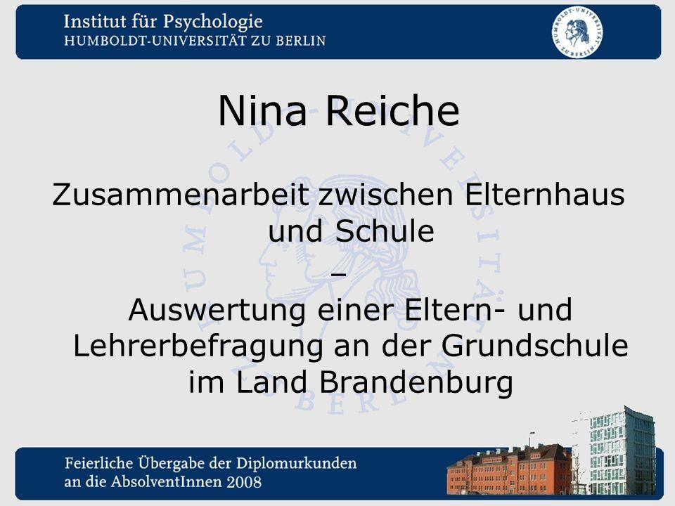 Nina Reiche Zusammenarbeit zwischen Elternhaus und Schule – Auswertung einer Eltern- und Lehrerbefragung an der Grundschule im Land Brandenburg