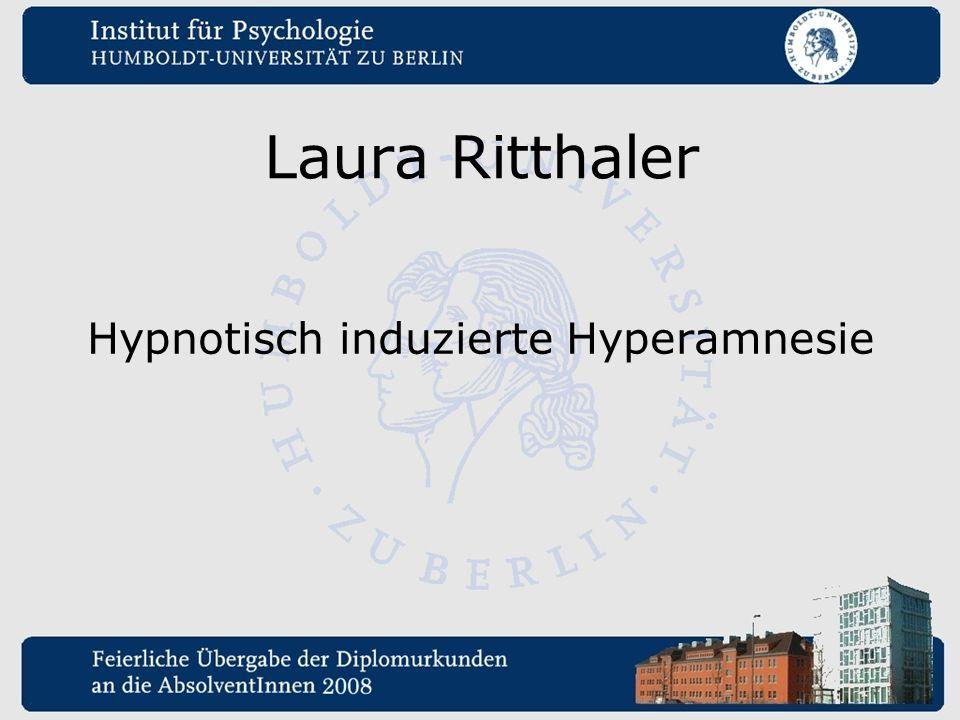 Laura Ritthaler Hypnotisch induzierte Hyperamnesie