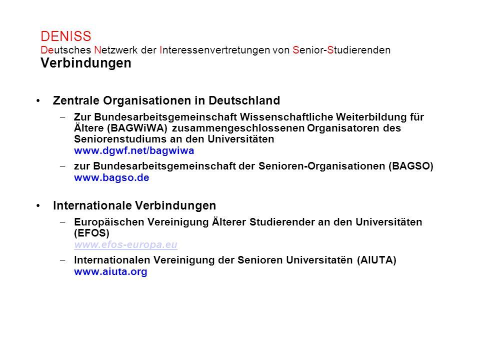 DENISS Deutsches Netzwerk der Interessenvertretungen von Senior-Studierenden Verbindungen Zentrale Organisationen in Deutschland – Zur Bundesarbeitsge