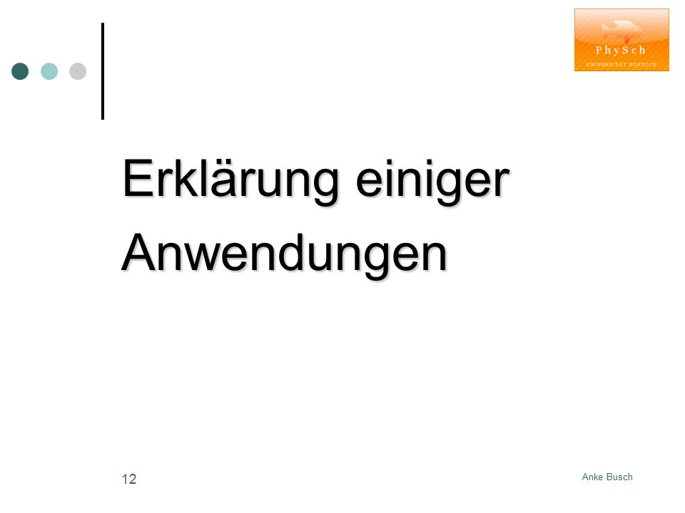 Anke Busch 12 Erklärung einiger Anwendungen