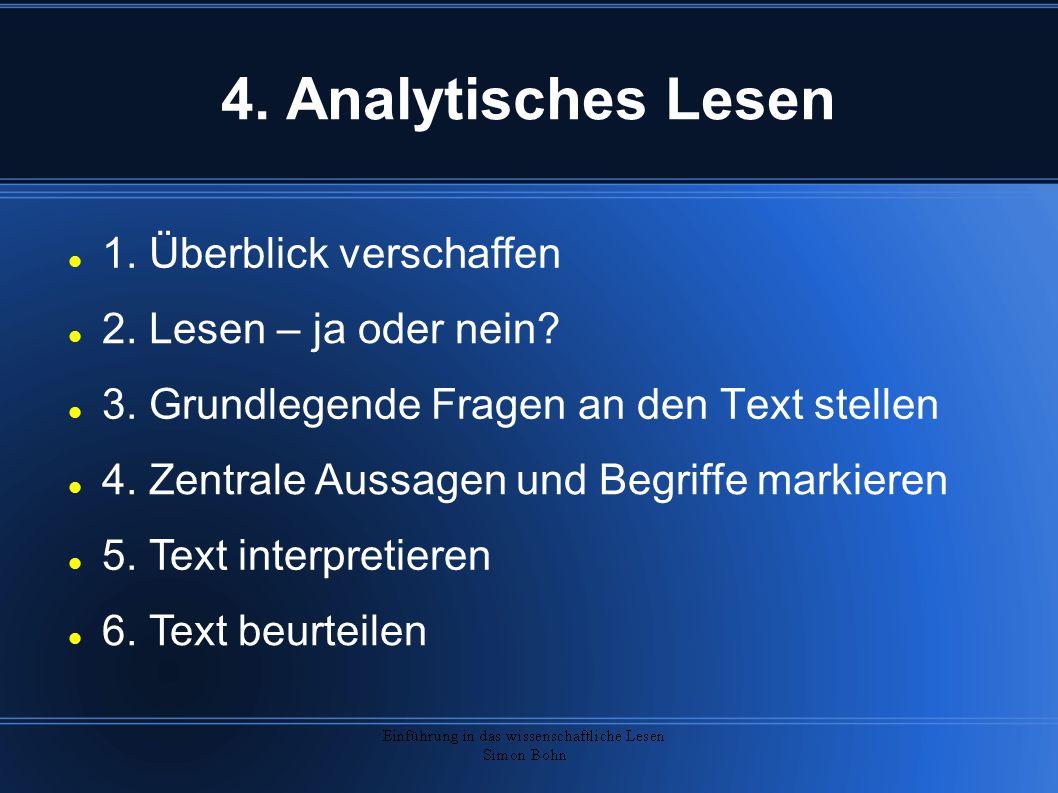 4.Analytisches Lesen 3. Grundlegende Fragen an den Text stellen 1.