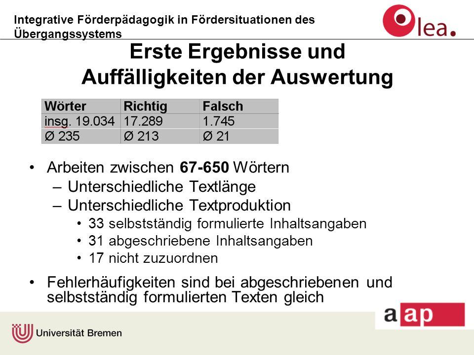 Integrative Förderpädagogik in Fördersituationen des Übergangssystems Erste Ergebnisse und Auffälligkeiten der Auswertung Arbeiten zwischen 67-650 Wör