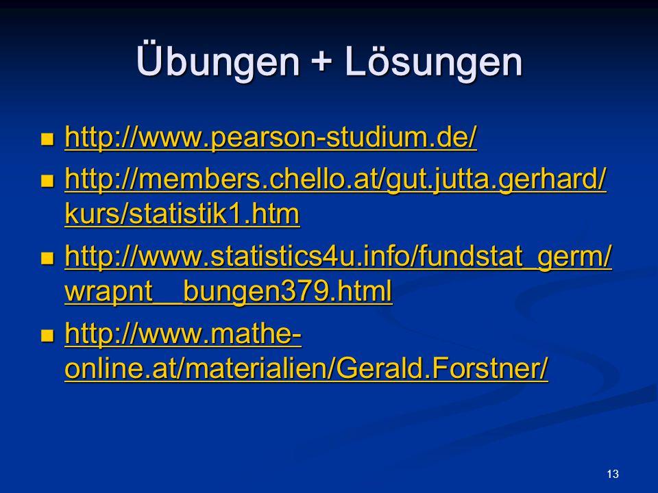 13 Übungen + Lösungen http://www.pearson-studium.de/ http://www.pearson-studium.de/ http://www.pearson-studium.de/ http://members.chello.at/gut.jutta.