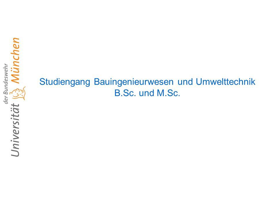 Studiengang Bauingenieurwesen und Umwelttechnik B.Sc. und M.Sc.