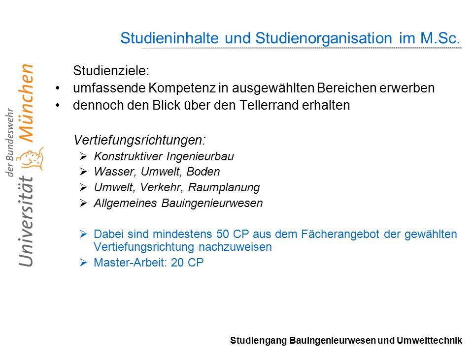 Studiengang Bauingenieurwesen und Umwelttechnik Studieninhalte und Studienorganisation im M.Sc.