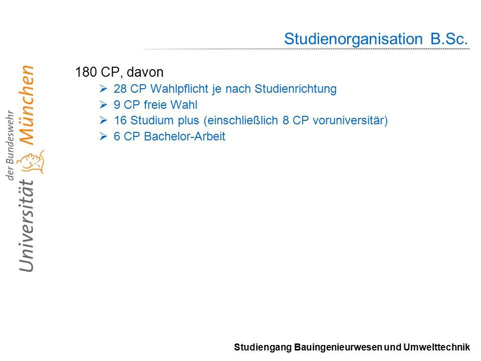 Studiengang Bauingenieurwesen und Umwelttechnik Studienorganisation B.Sc.