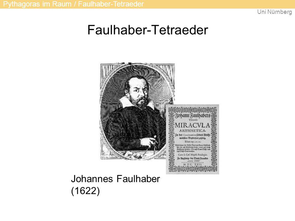 Uni Nürnberg Faulhaber-Tetraeder Johannes Faulhaber (1622) Pythagoras im Raum / Faulhaber-Tetraeder