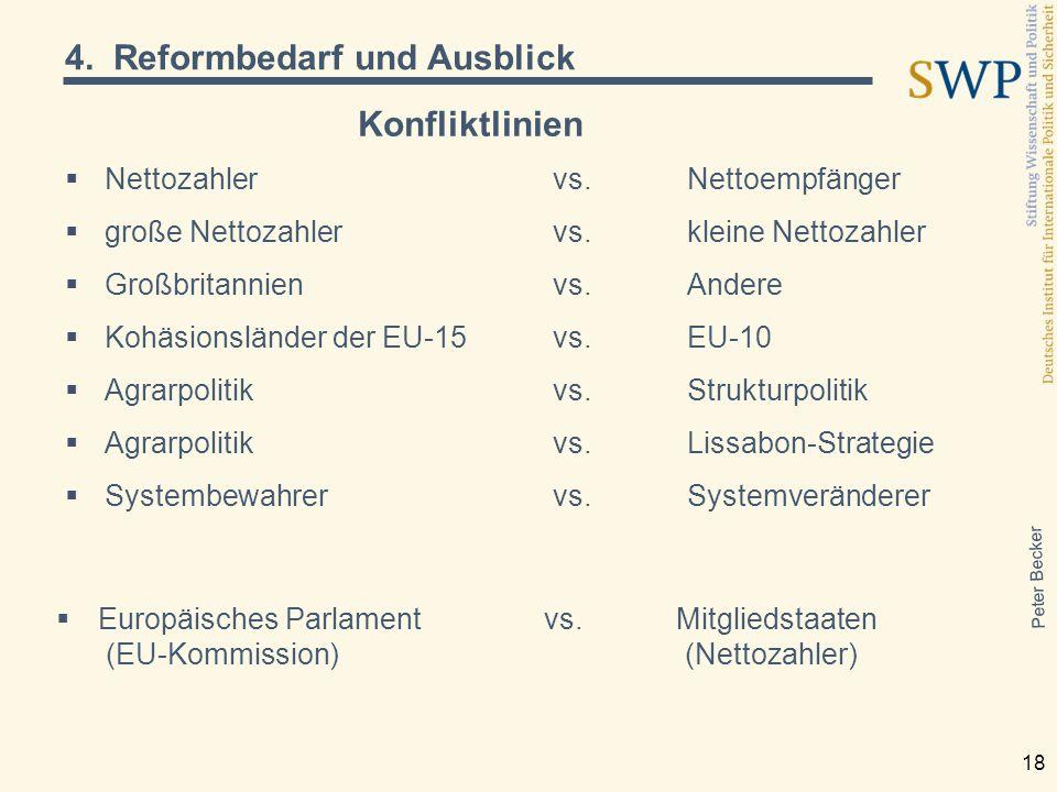 Peter Becker 18 Konfliktlinien  Nettozahler vs.