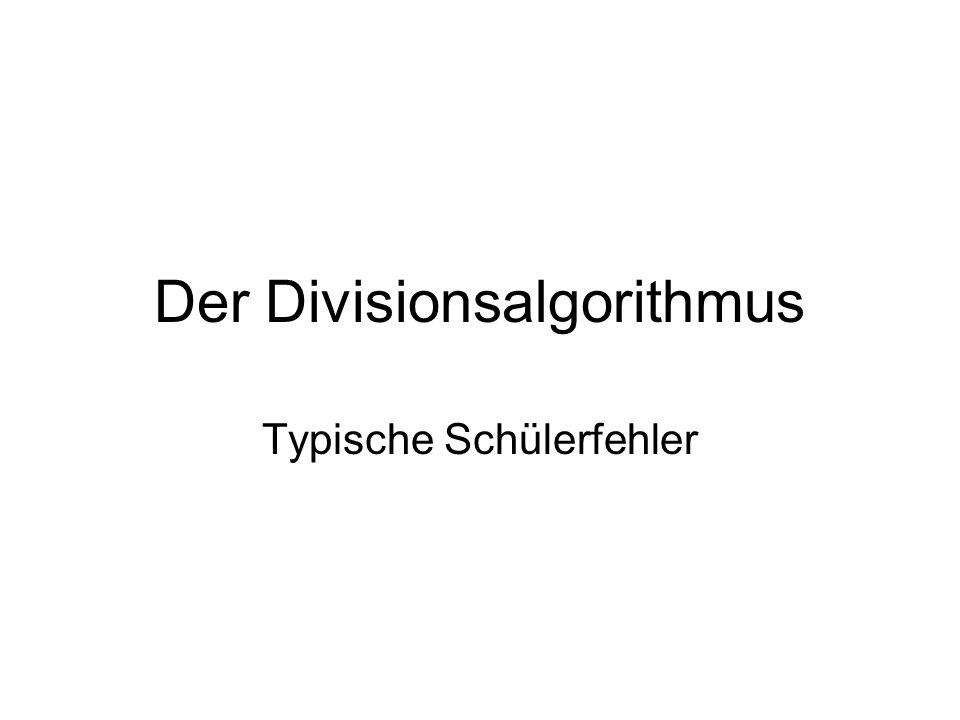 Der Divisionsalgorithmus Typische Schülerfehler