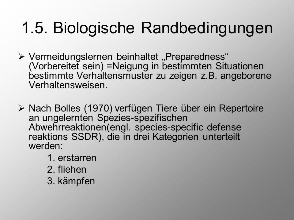 """1.5. Biologische Randbedingungen  Vermeidungslernen beinhaltet """"Preparedness"""" (Vorbereitet sein) =Neigung in bestimmten Situationen bestimmte Verhalt"""